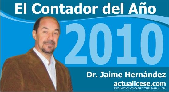 «La profesión contable ha sido la esencia en mi vida profesional, laboral, económica y personal»: Jaime Hernández