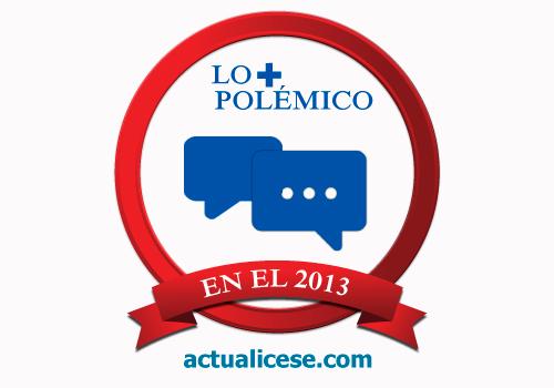 Los editoriales + polémicos del 2013