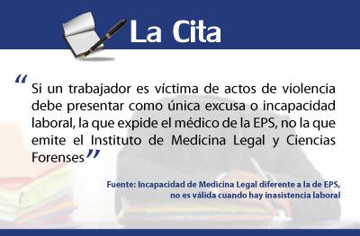 Incapacidad de Medicina Legal diferente a la de EPS, no es válida cuando hay inasistencia laboral