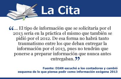 DIAN escuchó a los contadores y cambió esquema de lo que piensa pedir como información exógena 2013