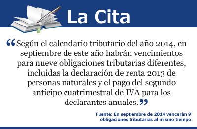 En septiembre de 2014 vencerán 9 obligaciones tributarias al mismo tiempo