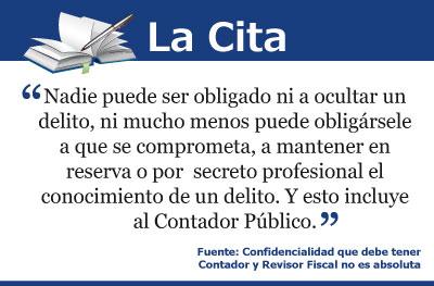 Confidencialidad que debe tener Contador y Revisor Fiscal no es absoluta