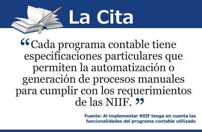 Al implementar NIIF (IFRS) se debe tener en cuenta las funcionalidades del programa contable utilizado