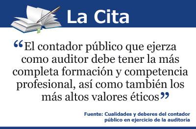 Cualidades y deberes del contador público en ejercicio de la auditoría