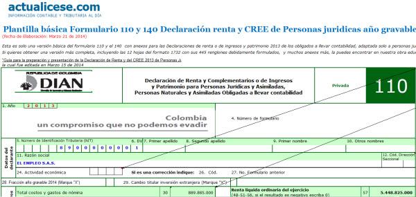 [Liquidador] Formulario 110 y 140 Declaración renta y CREE de Personas jurídicas año gravable 2013. Plantilla básica