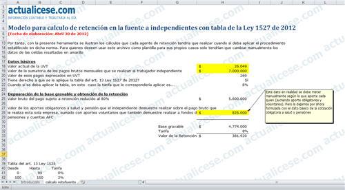 Modelo para calculo de retención en la fuente a independientes con tabla de la Ley 1527 de 2012
