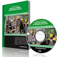 Guía Avanzada de Derecho Laboral y Seguridad Social